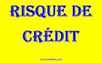 Définition et Typologie des risques de crédit bancaire