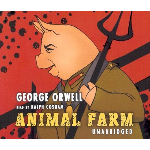 What is George Orwell's message in the novel Animal Farm?