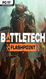 BattleTech Flashpoint - BATTLETECH Flashpoint-PLAZA