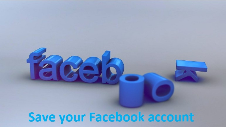 Save your Facebook account , Facebook account, Facebook ,Save your Facebook