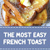 The Most Easy French Toast #frenchtoast #easyrecipes