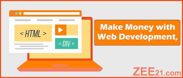 Make Money Online  with web development