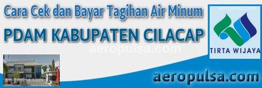 Cara cek dan bayar tagihan rekening PDAM Kabupaten Cilacap