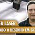 Plotter Laser: mandando o desenho em GCODE