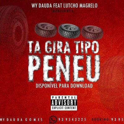Wy Dauda feat Lutchu Magrelo - Ta Gira Tipo Peneu (Afro House)