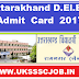Uttarakhand D.El.Ed Admit Card 2017 Download