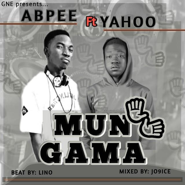 MUSIC:Abpee X Yahoo-Mun Gama