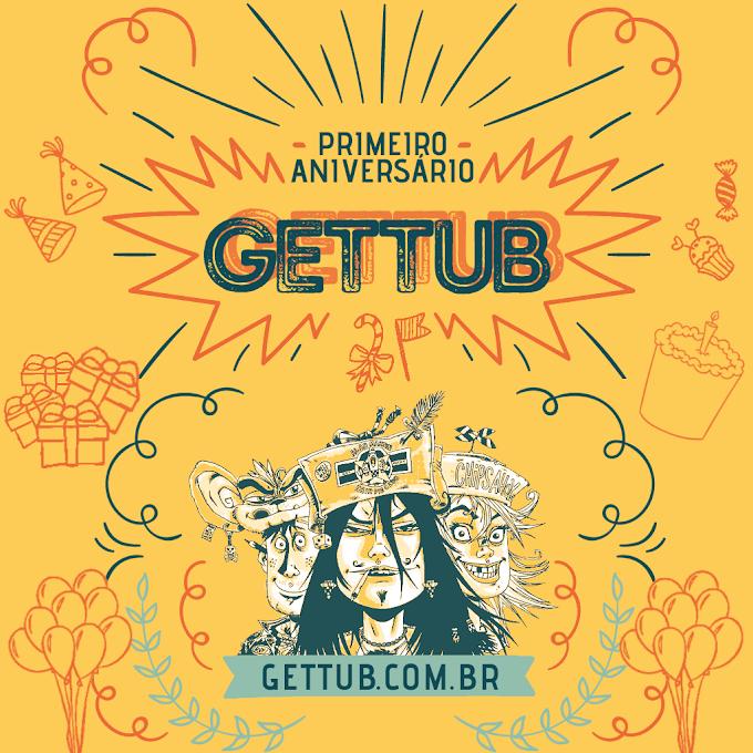 Promoção: Primeiro Aniversário do Gettub!
