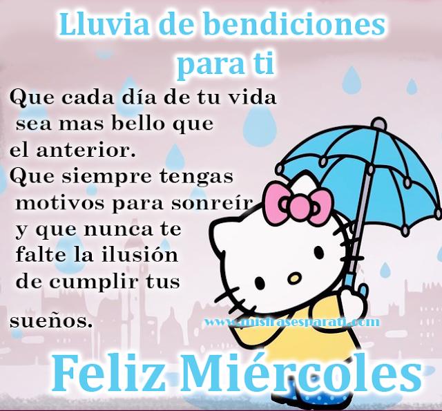 Lluvia de bendiciones para ti - Feliz Miércoles