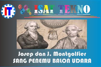 Sang Penemu Balon Udara -- Josep dan J. Montgolfier