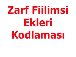 Zarf Fiilimsi Ekleri Kodlaması