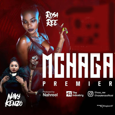 Download Audio: Rosa Ree Ft Navy Kenzo – Mchaga Mchaga | Mp3
