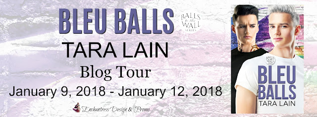 Blog Tour: Guestpost, Excerpt & Giveaway -- Tara Lain - Blue Balls
