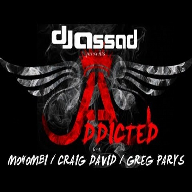 addicted dj assad mohombi