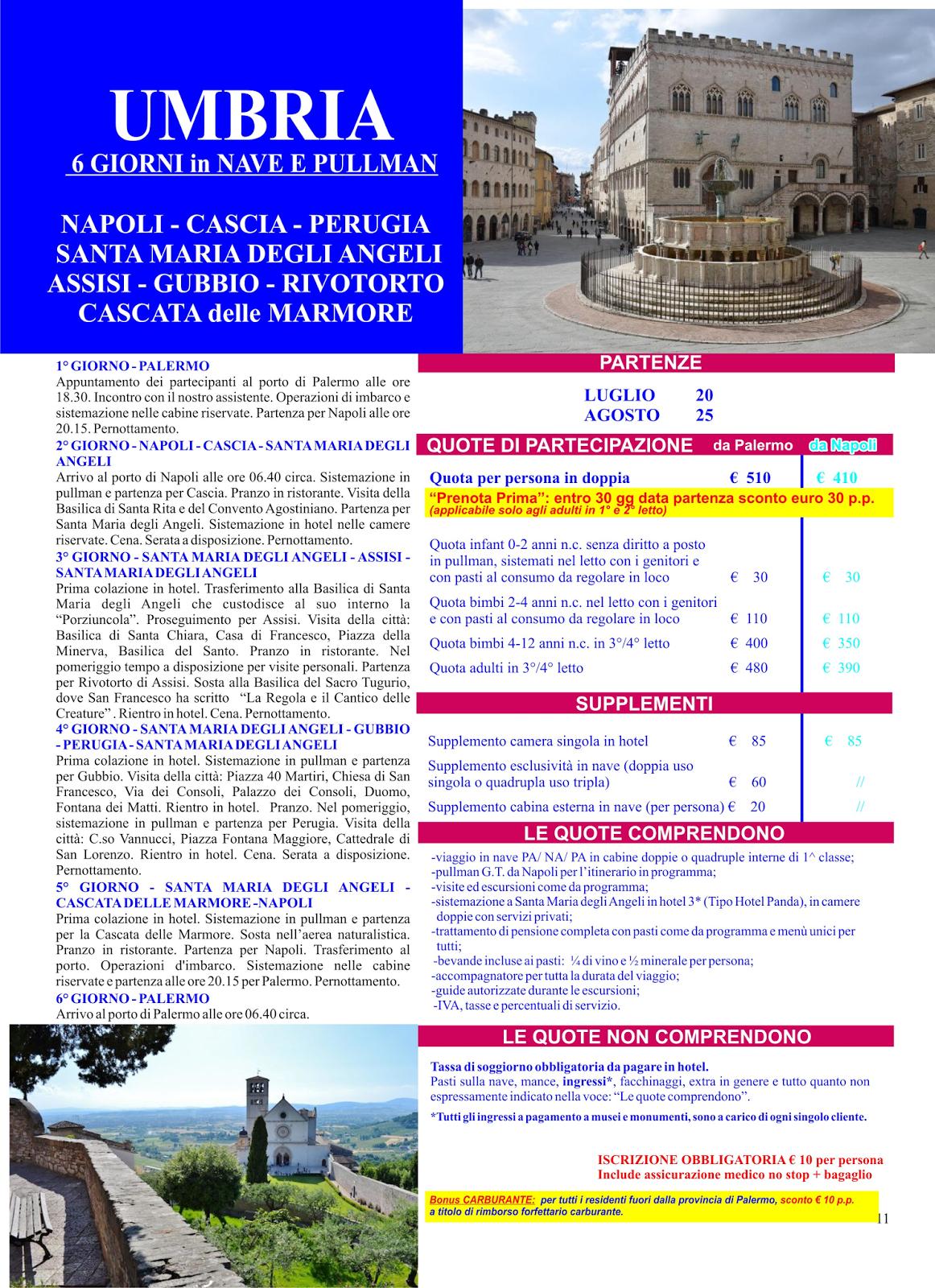 Italia umbria tour da palermo nave bus luglio e agosto da 480 for Smartbox fuga di tre giorni due cene