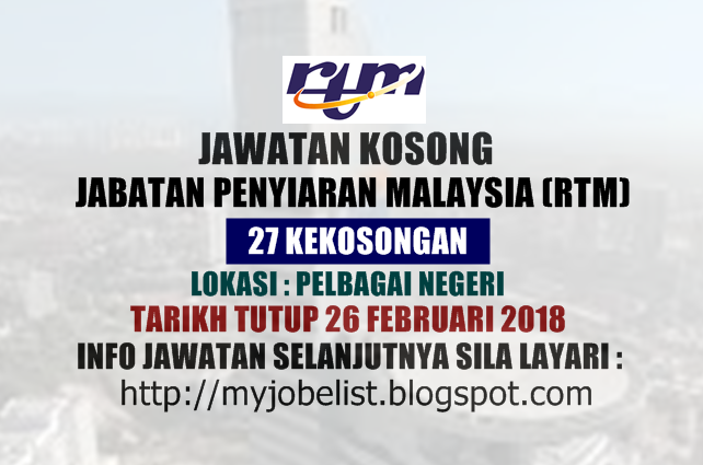 Jawatan kosong terkini di Jabatan Penyiaran Malaysia (RTM) Februari 2018