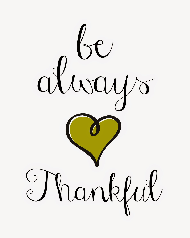 Be Always Thankful