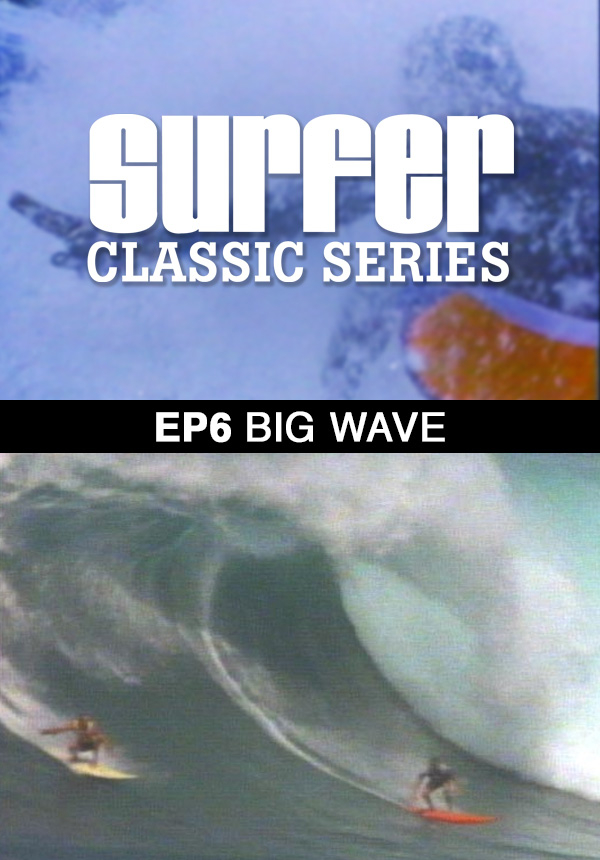 Surfer Magazine - Episode 6 - Big Wave (1987)