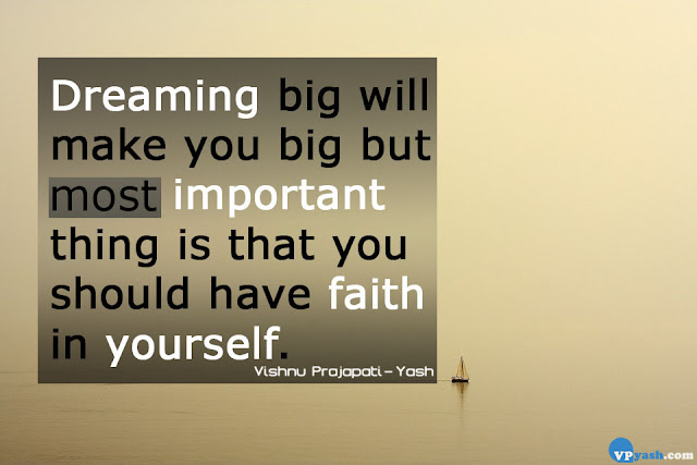 Dreaming big will make you big dreams quotes