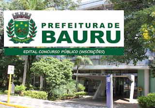 Edital Concurso Prefeitura de Bauru 2016