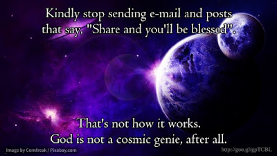 "Some of us take exception to being blackmailed with e-mail ""forward this if you care"" messages, and also the ""share this and you'll be blessed"" stuff. Do not want!"