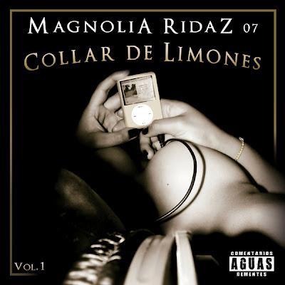 Magnolia Ridaz - Collar de limones Vol 1
