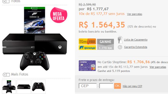 http://www.shoptime.com.br/produto/124503152/console-xbox-one-500gb-jogo-forza-6-via-download-controle-wireless?loja=01&opn=COMPARADORES&franq=AFL-03-117316&AFL-03-117316