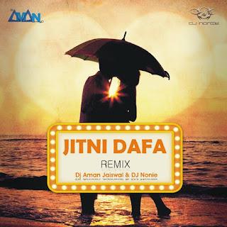 Jitni Dafa - (Parmanu) - DJ Aman Jaiswal X DJ Nonie Remix