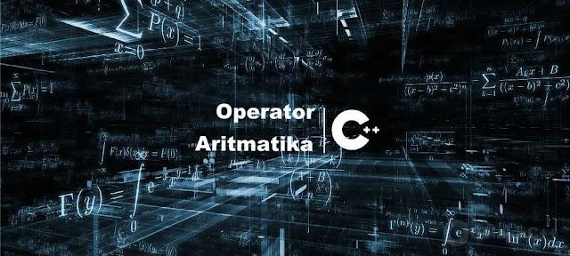 Pengertian dan Contoh Operator Aritmatika C++ - belajar c++