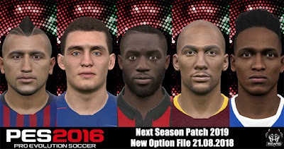 PES 2016 Next Season Patch 2019 Season 2018/2019 Option File 20/08/2018