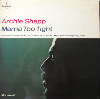 Archie Shepp, Mama Too Tight