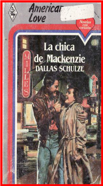 La Chica De Mackenzie – Dallas Schulze