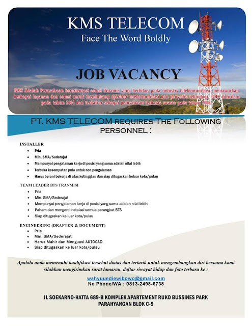 Lowongan Kerja PT KMS Telecom