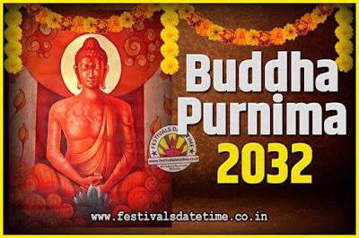 2032 Buddha Purnima Date and Time, 2032 Buddha Purnima Calendar