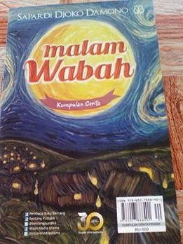 Cover belakang buku kumpulan cerpen Malam Wabah - Sapardi Djoko Damono