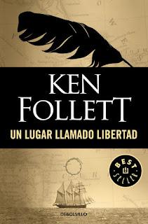 UN-LUGAR-LLAMADO-LIBERTAD-Ken-Follet-1995
