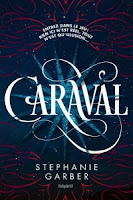 http://www.leslecturesdemylene.com/2017/03/caraval-tome-1-de-stephanie-garber.html