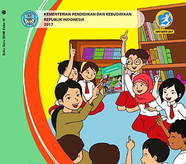 Buku Guru dan Buku Siswa Kelas IV (4) SD/MI Tematik Terpadu Kurikulum 2013 Edisi Revisi 2017