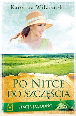 """Karolina Wilczyńska - """"Po nitce do szczęścia"""""""