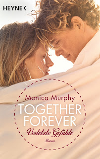 Together Forever - Verletzte Gefühle - Monica Murphy