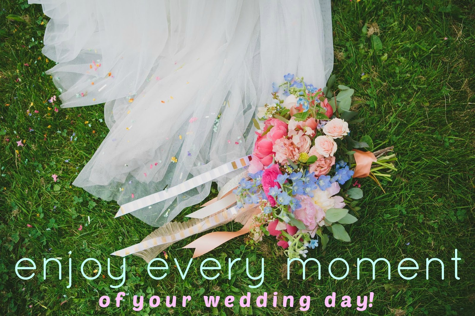hey jules: enjoy every moment (of your wedding day)