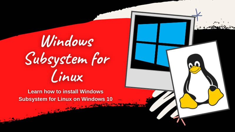 How to install WSL (Windows Subsystem for Linux) on Windows 10?