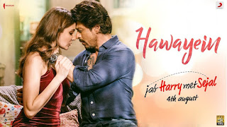 Hawayein – HD Video song from Movie Jab Harry Met Sejal – Shahrukh Khan, Anushka Sharma