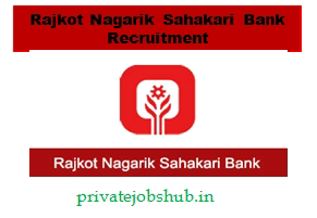 Rajkot Nagarik Sahakari Bank Recruitment