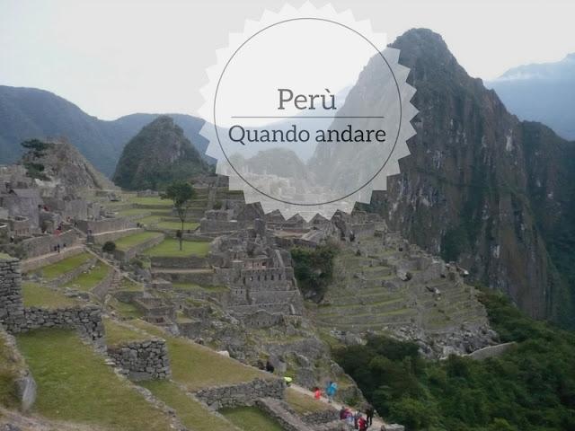 Consigli su quando andare in Perù