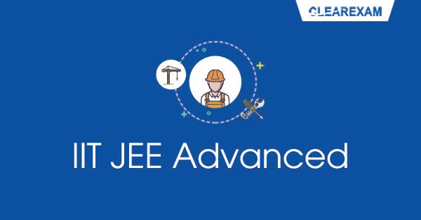 IIT JEE Advanced Exam