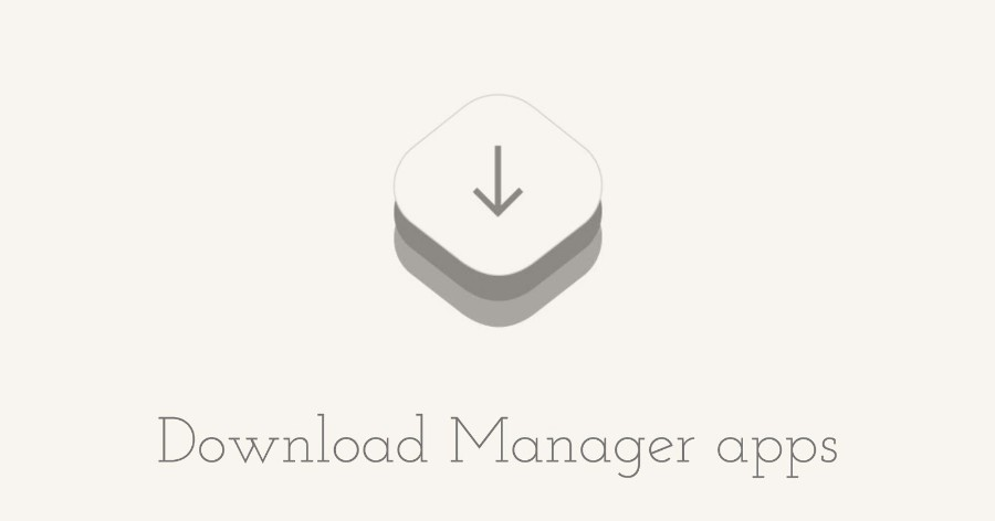 Best Download Manager Apps for iPhone and iPad to Download Any Type of File