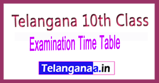 Telangana 10th Class SSC Board Exam Time Table 2018 Download