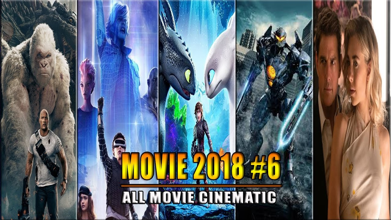 The Best Movies of 2018 - Part 6 | Phim hay 2018