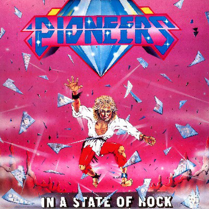 PIONEERS - In A State Of Rock (1984) restored audio